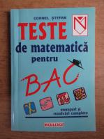 Cornel Stefan - Teste de matematica pentru bac, 2002