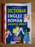 Anticariat: Cristina Ionescu - Dictionar englez-roman pentru elevi