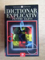 Anticariat: Dictionar explicativ pentru elevi