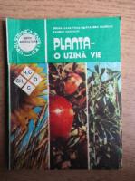 Anticariat: Doina Liana Toma - Planta, o uzina vie