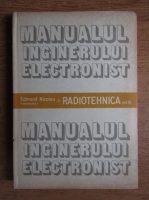 Anticariat: Edmond Nicolau - Manualul inginerului electronist. Radiotehnica (volumul 3)