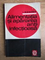 Anticariat: I. Gontea - Alimentatia si apararea anti-infectioasa