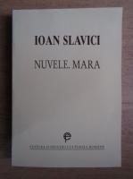 Ioan Slavici - Nuvele. Mara