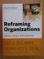 Lee G. Bolman - Reframing organizations