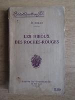M. Delly - Les hiboux des roches-rouges (1934)