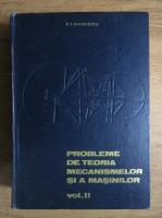 Anticariat: Nicolae Manolescu - Probleme de teoria mecanismelor si a masinilor (volumul 2)