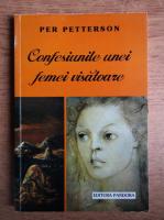 Per Petterson - Confesiunile unei femei visatoare