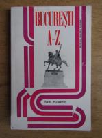 Anticariat: Sebastian Bonifaciu - Bucuresti de la A la Z, ghid turistic (contine harta)
