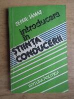 Anticariat: Sergiu Tamas - Introducere in stiinta conducerii