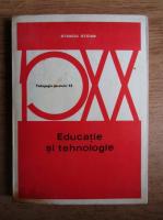 Anticariat: Stanciu Stoian - Educatie si tehnologie