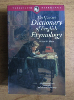 Anticariat: Walter W. Skeat - The concise dictionary of english etymology