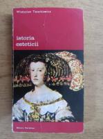 Anticariat: Wladyslaw Tatarkiewicz - Istoria esteticii (volumul 4)
