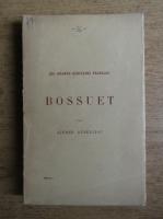 Alfred Rebelliau - Bossuet (1922)