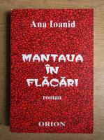 Anticariat: Ana Ioanid - Mantaua in flacari