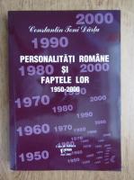 Anticariat: Constantin Toni Dartu - Personalitati romane si faptele lor 1950-2000 (volumul 7)