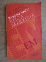 Anticariat: Emil Moroianu - Pledoarie pentru etica marxista