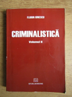 Anticariat: Florin Ionescu - Criminalistica (volumul 2)