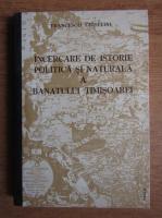 Francesco Griselini - Incercare de istorie politica si naturala a Banatului Timisoarei