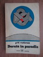 Anticariat: Grid Modorcea - Deruta in paradis