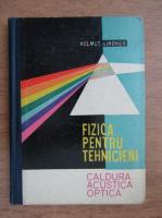 Anticariat: Helmut Lindner - Fizica pentru tehnicieni (volumul 2)