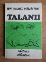 Anticariat: Ion Anghel Manastire - Talanii
