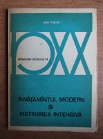 Anticariat: Ivan Furlan - Invatamantul modern si instruirea intensiva