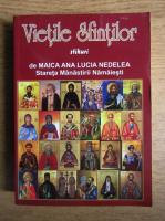 Maica Ana Lucia Nedelea - Vietile sfintilor, stihuri