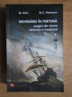 Anticariat: Mircea Ifrim - Navigand in furtuna (volumul 1)