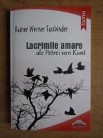 Rainer Werner Fassbinder - Lacrimile amare ale Petrei von Kant