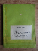 Stefan Horia - Strasnic mai e sa iubesti