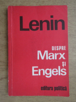 Anticariat: Vladimir Ilici Lenin - Despre Marx si Engels