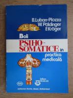 Anticariat: Boris Luban-Plozza - Boli psihosomatice in practica medicala