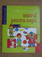 Anticariat: Cornelia Marta - Teatrul pentru copii (volumul 2)