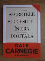 Anticariat: Dale Carnegie - Secretele succesului in era digitala