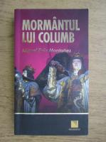 Anticariat: Don Miguel Ruiz - Mormantul lui Columb
