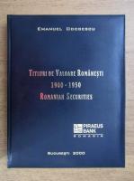 Anticariat: Emanuel Odobescu - Titluri de valoare romanesti 1900-1950