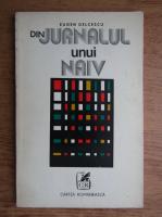 Anticariat: Eugen Delcescu - Din jurnalul unui naiv