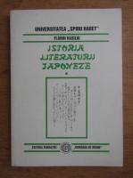 Florin Vasiliu - Istoria literaturii japoneze. Primul imperiu si inceputul shogunatului (volumul 1)