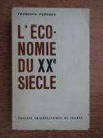 Francois Perroux - L'economie du XXe siecle