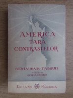 Genevieve Tabuois - America, tara contrastelor (1945)