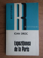 Anticariat: Ioan Droc - Expozitiunea de la Paris