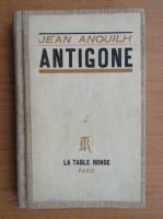 Anticariat: Jean Anouilh - Antigone (1946)