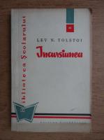 Anticariat: Lev Tolstoi - Incursiunea