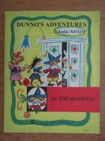 Nikolai Nosov - Dunno's adventures. In the hospital