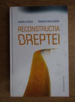 Anticariat: Valeriu Stoica - Reconstructia dreptei