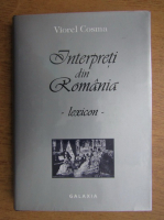 Anticariat: Viorel Cosma - Interpreti din Romania. Lexicon