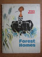 Anticariat: Vitali Bianki - Forest homes