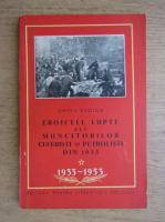 Chivu Stoica - Eroicele lupte ale muncitorilor ceferisti si petrolisti din 1933