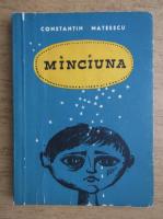 Anticariat: Constantin Mateescu - Minciuna