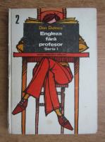 Anticariat: Dan Dutescu - Engleza fara profesor (volumul 2)